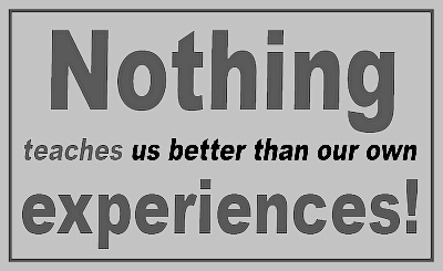 Nothing-teaches-us-better-than-our-own-experiences